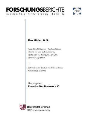Resin Film Pultrusion von Müller,  Lisa