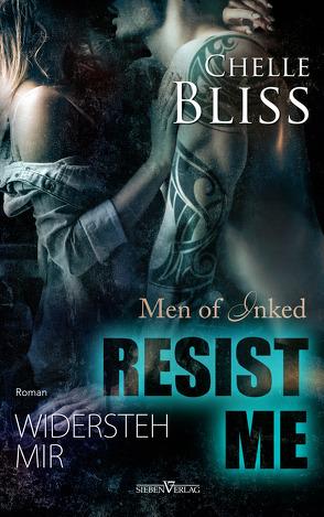 Resist Me – Widersteh Mir von Bliss,  Chelle, Campbell,  Martina