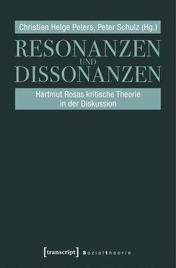 Resonanzen und Dissonanzen von Peters,  Christian Helge, Schulz,  Peter