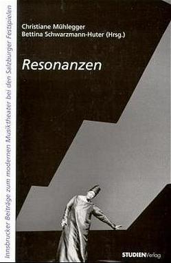 Resonanzen von Mühlegger,  Christiane, Schwarzmann-Huter,  Bettina