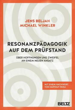 Resonanzpädagogik auf dem Prüfstand von Beljan,  Jens, Rosa,  Hartmut, Winkler,  Michael