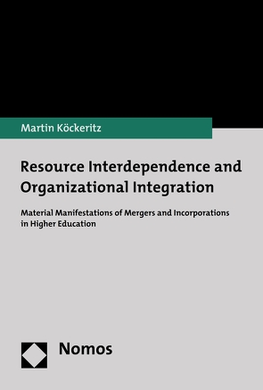 Resource Interdependence and Organizational Integration von Köckeritz,  Martin