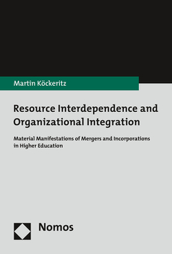 Resource Interdependence and Organizational Integration von Köckeritz,  Martin