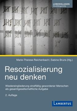 Resozialisierung neu denken von Bruns,  Sabine, Reichenbach,  Marie-Therese