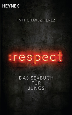 :respect von Chavez Perez,  Inti, Wolandt,  Holger