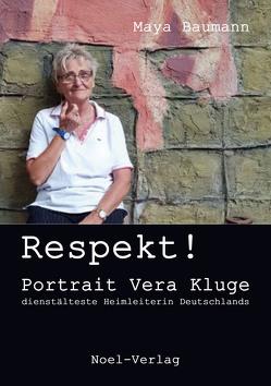 Respekt! von Baumann,  Maya