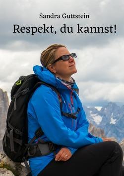 Respekt, du kannst! von Guttstein,  Sandra