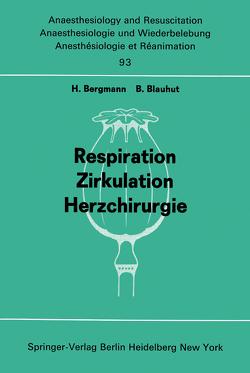 Respiration Zirkulation Herzchirurgie von Bergmann,  H., Blauhut,  B.