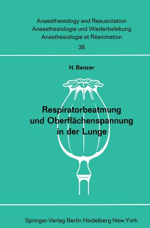 Respiratorbeatmung und Oberflächenspannung in der Lunge von Benzer,  H.