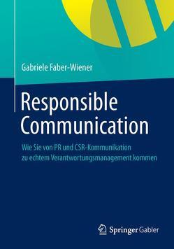 Responsible Communication von Faber-Wiener,  Gabriele