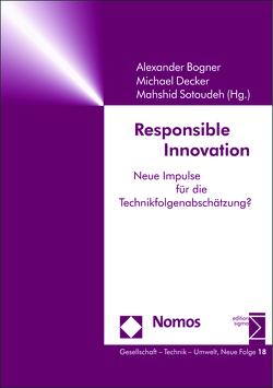 Responsible Innovation von Bogner,  Alexander, Decker,  Michael, Sotoudeh,  Mahshid
