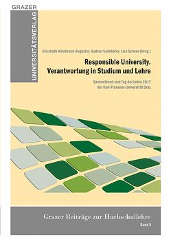 Responsible University. Verantwortung in Studium und Lehre von Hillebrand-Augustin,  Elisabeth, Salmhofer,  Gudrun, Scheer,  Lisa