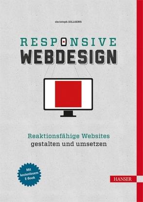 Responsive Webdesign von Zillgens,  Christoph