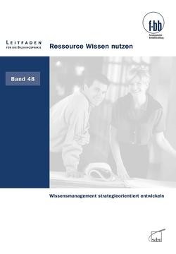 Ressource Wissen nutzen von Loebe,  Herbert, Severing,  Eckart