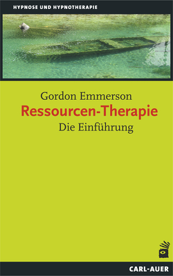 Ressourcen-Therapie von Emmerson,  Ph.D.,  Gordon