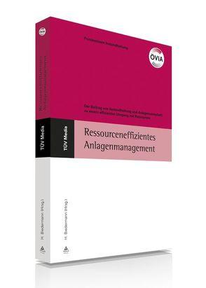 Ressourceneffizientes Anlagenmanagement (E-Book, PDF) von Biedermann,  Hubert