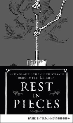 Rest in Pieces von Bennemann,  Markus, Lovejoy,  Bess