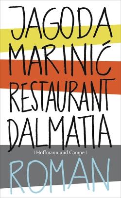 Restaurant Dalmatia von Marinic,  Jagoda