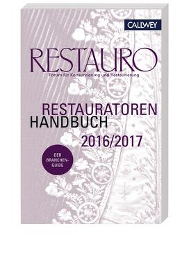 Restauratoren Handbuch 2016/2017 von Redaktion Restauro