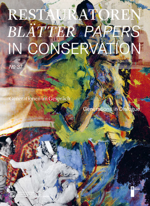 Restauratorenblätter – Papers in Conservation Band 37 von IIC Austria