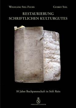 Restaurierung schriftlichen Kulturgutes von Sixl,  Gudrit, Sixl-Fuchs,  Wolfgang