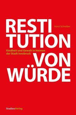 Restitution von Würde von Schreiber,  Horst