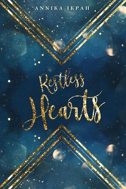 Restless Hearts von Ikpah,  Annika