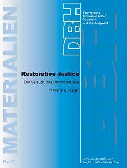 Restorative Justice von DBH-Fachverband,  für Soziale Arbeit,  Strafrecht und Kriminalpolitik, Servicebüro für Täter-Opfer-Ausgleich und Konfliktschlichtung,  TOA