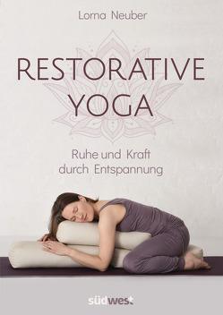 Restorative Yoga von Neuber,  Lorna