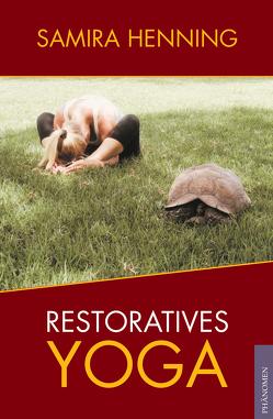 Restoratives Yoga von Samira,  Henning