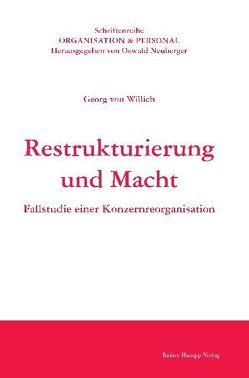 Restrukturierung und Macht von Willich,  Georg von