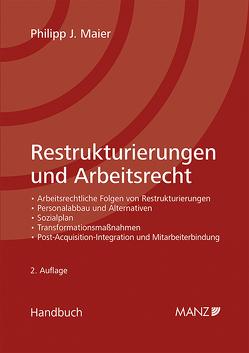 Restrukturierungen im Arbeitsrecht von Maier,  Philipp J.