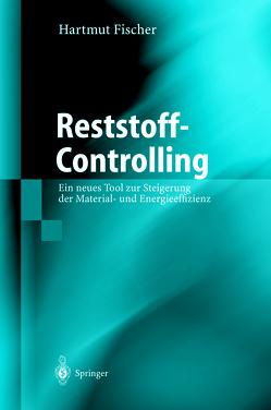 Reststoff-Controlling von Fischer,  Hartmut