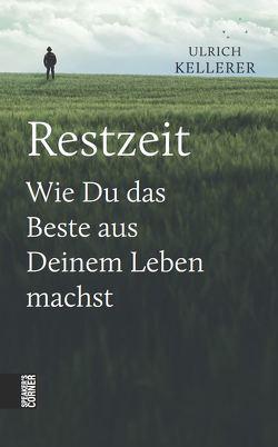 Restzeit von Kellerer,  Ulrich