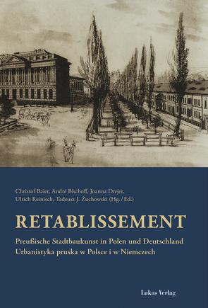 Retablissement von Baier,  Christoph, Bischoff,  André, Drejer,  Joanna, Reinisch,  Ulrich, Żuchowski,  Tadeusz J.