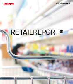Retail Report 2016 von Schleicher,  Theresa, Seitz,  Janine