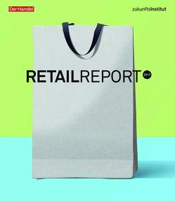 Retail Report 2017 von Schleicher,  Theresa, Seitz,  Janine