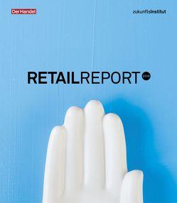 Retail Report 2018 von Schleicher,  Theresa, Seitz,  Janine