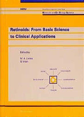 Retinoids: From Basic Science to Clinical Applications von Livrea,  Maria A, Vidali,  Giorgio