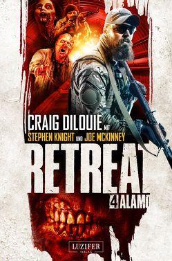 Retreat 4: Alamo von DiLouie,  Craig, Schroeder,  Wolfgang