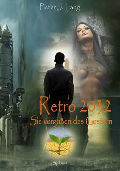 Retro 2032 von Lang,  Peter-J