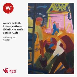 Retrospektive – Lichtblicke nach dunkler Zeit von Reifahrt,  Werner