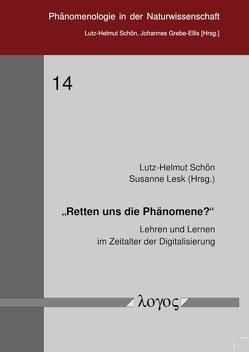 """""""Retten uns die Phänomene?"""" von Lesk,  Susanne, Schön,  Lutz-Helmut"""