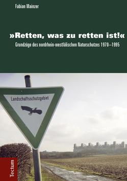 """""""Retten, was zu retten ist!"""" von Mainzer,  Fabian"""