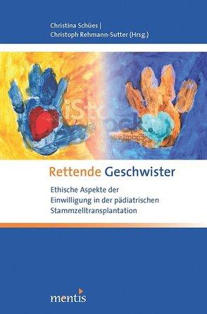 Rettende Geschwister von Rehmann-Sutter,  Christoph, Schües,  Christina