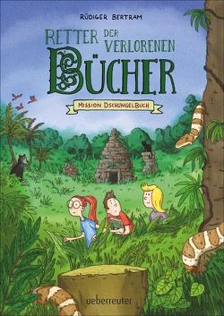 Retter der verlorenen Bücher – Mission Dschungelbuch von Bertram,  Rüdiger, Hellmeier,  Horst