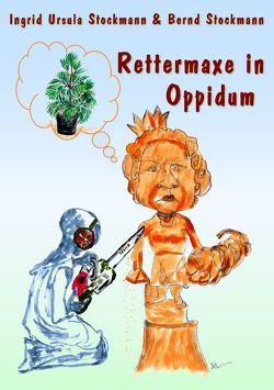 Rettermaxe in Oppidum von Stockmann,  Bernd, Stockmann,  Ingrid Ursula