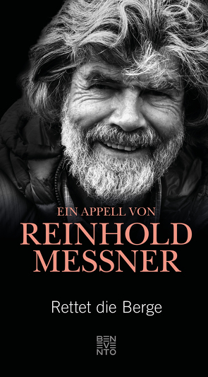 Rettet die Berge von Messner,  Reinhold