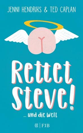 Rettet Steve! von Caplan,  Ted, Hendriks,  Jenni