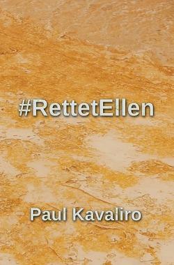 #RettetEllen von Kavaliro,  Paul